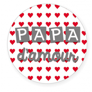 """Limited - bb&co - badge 56 mm """"papa d'amour"""""""